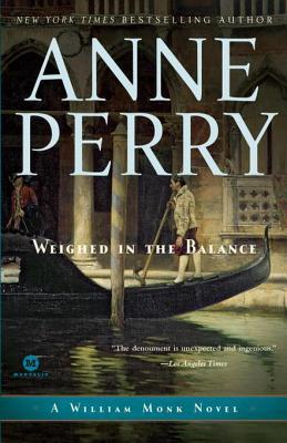 [PDF] [EPUB] Weighed in the Balance (William Monk, #7) Download by Anne Perry