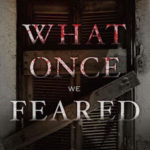 [PDF] [EPUB] What Once We Feared (The Forest of Hands and Teeth, #0.5) Download
