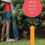 [PDF] [EPUB] What Would Emma Do? Download
