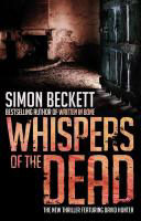 [PDF] [EPUB] Whispers of the Dead (David Hunter, #3) Download by Simon Beckett