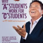 [PDF] [EPUB] Why A Students Work for C Students and B Students Work for the Government: Rich Dad's Guide to Financial Education for Parents Download