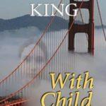 [PDF] [EPUB] With Child (Kate Martinelli, #3) Download