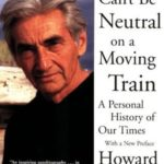 [PDF] [EPUB] You Can't Be Neutral on a Moving Train: A Personal History of Our Times Download
