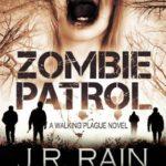 [PDF] [EPUB] Zombie Patrol (Walking Plague, #1) Download