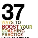 [PDF] [EPUB] 37 Ways to BOOST Your Coaching Practice: PLUS: the 17 Lies That Hold Coaches Back and the Truth That Sets Them Free! Download