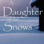 [PDF] [EPUB] A Daughter of the Snows Download