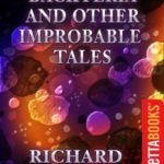 [PDF] [EPUB] Backteria and Other Improbable Tales Download