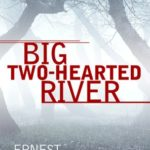 [PDF] [EPUB] Big Two-Hearted River Download