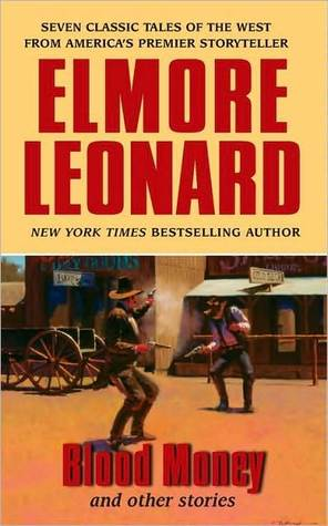 [PDF] [EPUB] Blood Money and Other Stories Download by Elmore Leonard