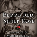 [PDF] [EPUB] Blood Red, Sister Rose: A Novel of the Maid of Orleans Download