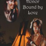 [PDF] [EPUB] Bound by Honor Bound by Love (Native American Romance #3) Download