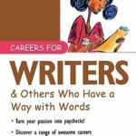 [PDF] [EPUB] Careers for Writers and Others Who Have a Way with Words Download