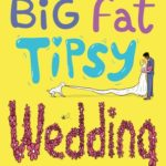 [PDF] [EPUB] Coco Pinchard's Big Fat Tipsy Wedding (Coco Pinchard, #2) Download
