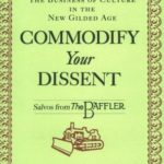 [PDF] [EPUB] Commodify Your Dissent: Salvos from The Baffler Download