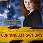 [PDF] [EPUB] Cunning Attractions (Squeaky Clean Mysteries, #12) Download