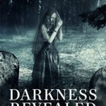 [PDF] [EPUB] Darkness Revealed: In the World of the Federal Witch Download