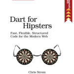 [PDF] [EPUB] Dart for Hipsters Download