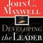 [PDF] [EPUB] Developing the Leader Within You Download
