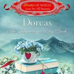 [PDF] [EPUB] Dorcas: An Independence Day Bride (Brides of Noelle: Love For All Seasons #6) Download