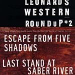 [PDF] [EPUB] Elmore Leonard's Western Roundup #2: Escape from Five Shadows, Last Stand at Saber River, and the Law at Randado (Elmore Leonard's Western Roundup) Download