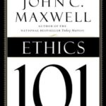 [PDF] [EPUB] Ethics 101: What Every Leader Needs To Know Download