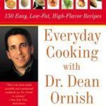 [PDF] [EPUB] Everyday Cooking with Dr. Dean Ornish: 150 Easy, Low-Fat, High-Flavor Recipes Download