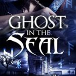 [PDF] [EPUB] Ghost in the Seal (Ghost Exile #6) Download