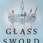 [PDF] [EPUB] Glass Sword (Red Queen, #2) Download