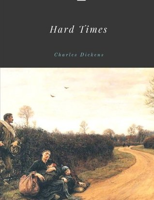 [PDF] [EPUB] Hard Times by Charles Dickens Download by Charles Dickens