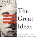 [PDF] [EPUB] How to Think about the Great Ideas Download