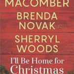 [PDF] [EPUB] I'll Be Home for Christmas: Silver Bells   On a Snowy Christmas   The Perfect Holiday Download