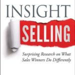 [PDF] [EPUB] Insight Selling: Surprising Research on What Sales Winners Do Differently Download