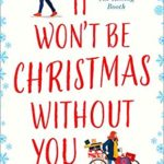[PDF] [EPUB] It Won't be Christmas Without You Download