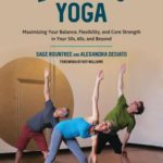 [PDF] [EPUB] Lifelong Yoga: Maximizing Your Balance, Flexibility, and Core Strength in Your 50s, 60s, and Beyond Download