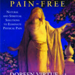 [PDF] [EPUB] Living Pain-Free: Natural and Spiritual Solutions to Eliminate Physical Pain Download