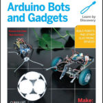 [PDF] [EPUB] Make: Arduino Bots and Gadgets: Six Embedded Projects with Open Source Hardware and Software Download