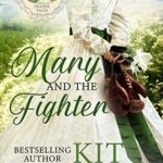[PDF] [EPUB] Mary and the Fighter (Prairie Tales, #2) Download