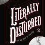 [PDF] [EPUB] More Tales to Keep You Up at Night (Literally Disturbed, #2) Download