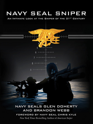 [PDF] [EPUB] Navy SEAL Sniper: An Intimate Look at the Sniper of the 21st Century Download by Glen Doherty