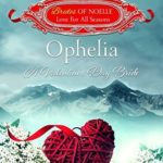 [PDF] [EPUB] Ophelia: A Valentine's Day Bride (Brides of Noelle: Love For All Seasons, #1) Download