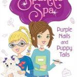 [PDF] [EPUB] Purple Nails and Puppy Tails (Sparkle Spa #2) Download