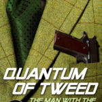 [PDF] [EPUB] Quantum of Tweed: The Man with the Nissan Micra Download