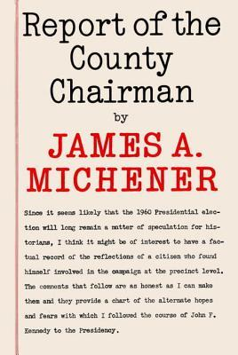 [PDF] [EPUB] Report of the County Chairman Download by James A. Michener