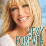 [PDF] [EPUB] Sexy Forever: How to Fight Fat after Forty Download