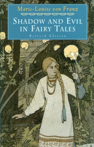 [PDF] [EPUB] Shadow and Evil in Fairy Tales Download by Marie-Louise von Franz