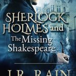 [PDF] [EPUB] Sherlock Holmes and the Missing Shakespeare (The Watson Files #1) Download
