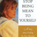 [PDF] [EPUB] Stop Being Mean to Yourself: A Story About Finding The True Meaning of Self-Love Download