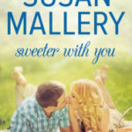 [PDF] [EPUB] Sweeter With You (Fool's Gold, #12.2) Download