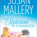[PDF] [EPUB] THE MYSTERIOUS STRANGER by Susan Mallery Download