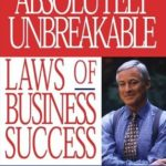 [PDF] [EPUB] The 100 Absolutely Unbreakable Laws of Business Success Download